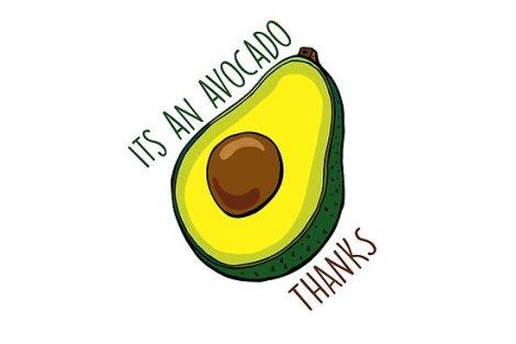 avacado, thanks